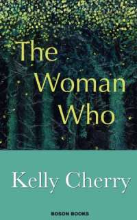 the woman who kelly cherry paperback $ 12 95 buy