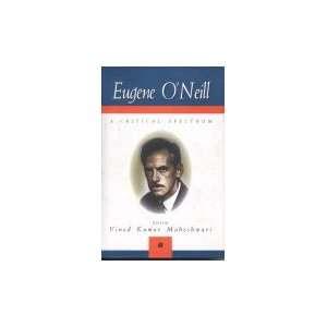 Eugene ONeill (9788180180569): Vinod Maheshwari Kumar: Books