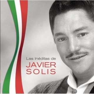 Las Ineditas de Javier Solis Javier Solis