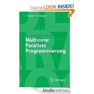 Multicore Parallele Programmierung (Informatik im Fokus) (German