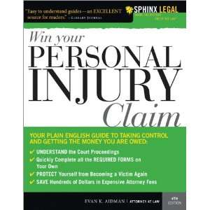 Win Your Personal Injury Claim, 4E (9781572486898): Evan