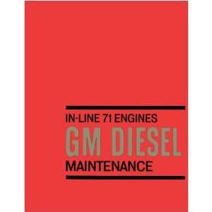 1964 DETROIT DIESEL IN LINE 71 Series Engine Shop Manual Automotive