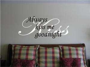 Always Kiss Me GoodnightWall Art Vinyl Decal Sticker