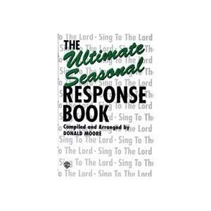 com Alfred Publishing 00 BSB9601 The Ultimate Seasonal Response Book