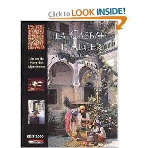 La Casbah dAlger ou lart de vivre des Algériennes