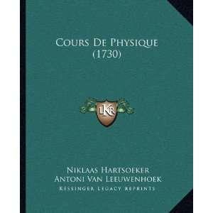 ) (9781165948185): Niklaas Hartsoeker, Antoni Van Leeuwenhoek: Books