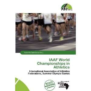 IAAF World Championships in Athletics (9786135870510