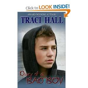 Diary of a Bad Boy (9780615441115) Traci Hall Books