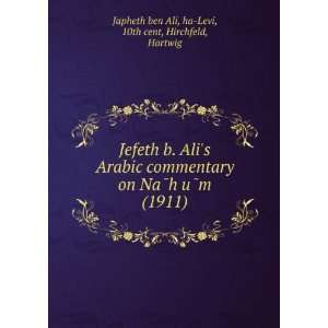 ): ha Levi, 10th cent, Hirchfeld, Hartwig Japheth ben Ali: Books