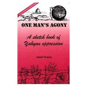 One Mans Agony: A Sketch Book of Yahyan Oppression (Road