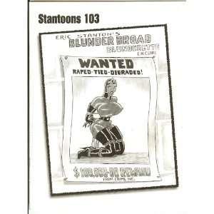 Stantoons 103 Eric Stantons Blunder Broad Blunderette