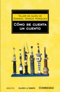BARNES & NOBLE  Cómo se cuenta un cuento by Gabriel García Márquez