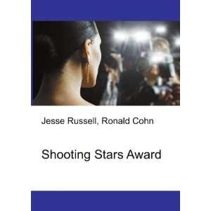 Shooting Stars Award: Ronald Cohn Jesse Russell: Books
