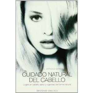 NATURAL DEL CABELLO, EL (9788497773591) JOSÉ ARTIGAS GARCÍA Books
