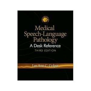 Medical Speech Language Pathology 3th (third) edition Text
