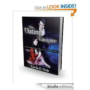 The Dating Vampire: Linda E. Cole:  Kindle Store