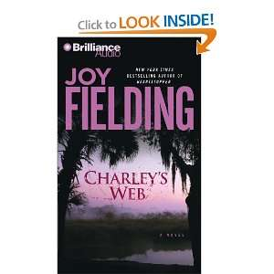 : Charleys Web (9781423325598): Joy Fielding, Susan Ericksen: Books