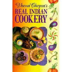 Chopras Real Indian Cookery (9780572025076): Veena Chopra: Books