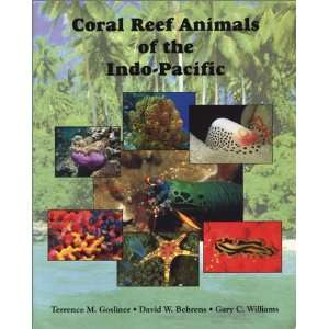 Coral Reef Animals of the Indo Pacific: Animal Life from