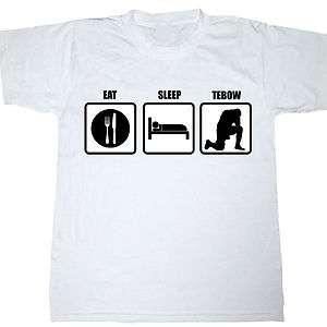 EAT SLEEP TEBOW TIM funny COOL sports football T shirt Shirt S,M,L,XL