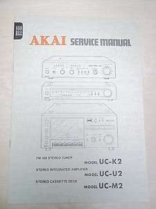 Akai Service/Repair Manual~UC K2/U2/M2 Amplifier/Tuner~Original