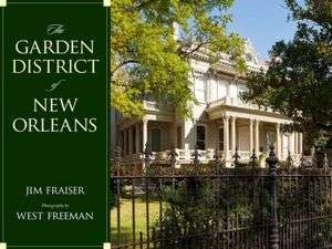 BARNES & NOBLE  The Garden District of New Orleans by Jim Fraiser