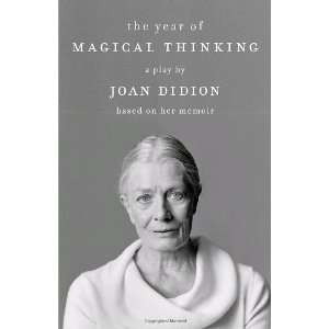 The Year of Magical Thinking The Play [Paperback] Joan Didion Books