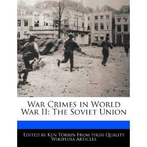 War Crimes in World War II The Soviet Union