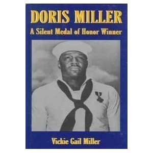Doris Miller A Silent Medal of Honor Winner
