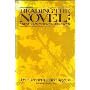 Austen to E.M. Forster (9780533050727) Elizabeth Jean Higgins Books