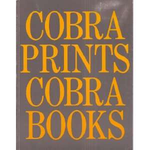 Prints Cobra Books (Franklin Furnace Archive, Inc. Presents Books