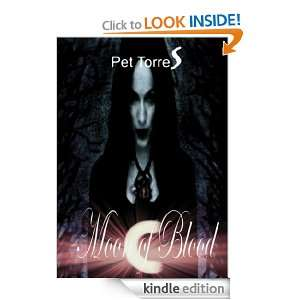 Moon of blood ( paranormal/gothic Romance) (vampire and witch ): Pet