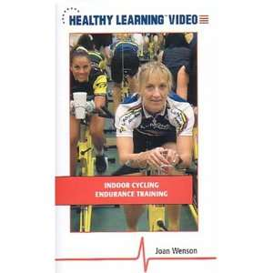 Indoor Cycling Endurance Training [VHS] Joan Wenson