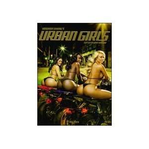 URBAN GIRLS: Edited by Dian Hanson.:  Books