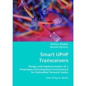 Smart UPnP Transceivers (9783836439923): Stefan Budde