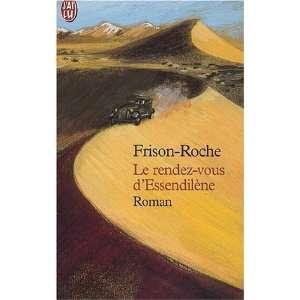 rendez vous dessendilene (9782290316887): Roger Frison Roche: Books