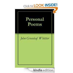 Personal Poems John Greenleaf Whittier  Kindle Store