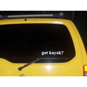 got kayak? Funny decal sticker Brand New