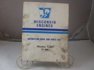 WISCONSIN ENGINE INSTRUCTION BOOK PARTS LIST TJD TH THD Manual