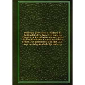 Mémoires pour servir a lhistoire du droit public de la