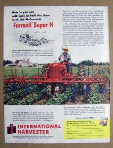 Featuring the Farmall Super H Model CULTIVATE IN HALF THE TIME