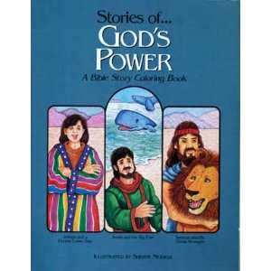 Stories of Gods Power A Bible Story Coloring Book Suzanne C. Smith