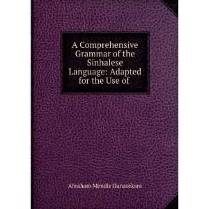 comprehensive grammar of the Sinhalese language, adapted for the use