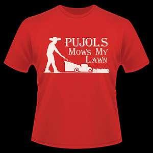 St Louis Cardinals Funny Albert Pujols mows my lawn T Shirt