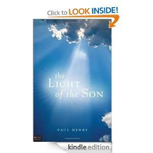 The Light of the Son: Paul Henry:  Kindle Store