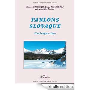 Parlons Slovaque  Une langue slave (Parlons) (French Edition