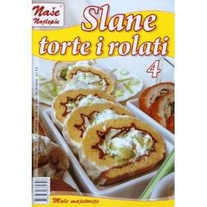Slane torte i rolati 4: Olivera Marcetic: 9788679760326: