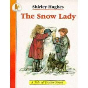 Lady (Tales of Trotter Street) (9780744523577): Shirley Hughes: Books