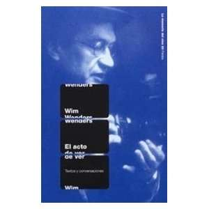Del Cine) (Spanish Edition) (9788449317187): Wim Wenders: Books