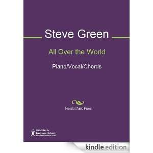 All Over the World Sheet Music: Steve Green, David Hamilton: